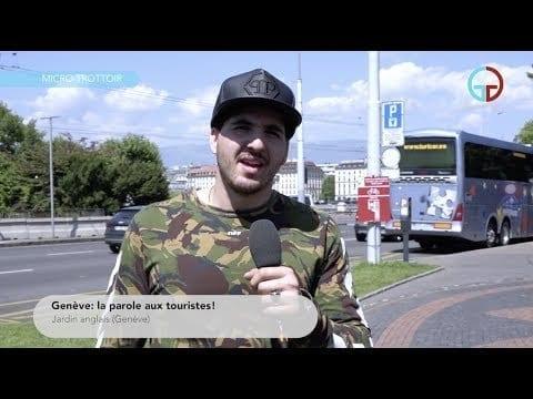 Genève: la parole aux touristes!