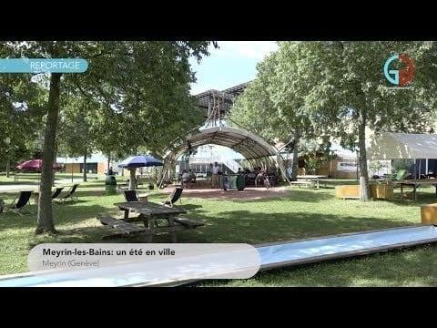 Meyrin-les-Bains: un été en ville
