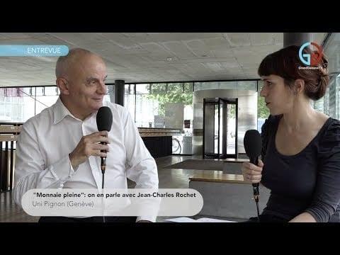 «Monnaie pleine»: on en parle avec Jean-Charles Rochet