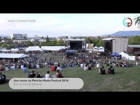 Une soirée au Plein-les-Watts Festival 2018