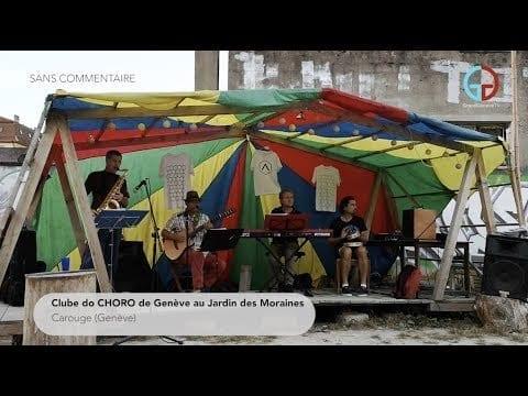 Clube de CHORO de Genève au Jardin des Moraines