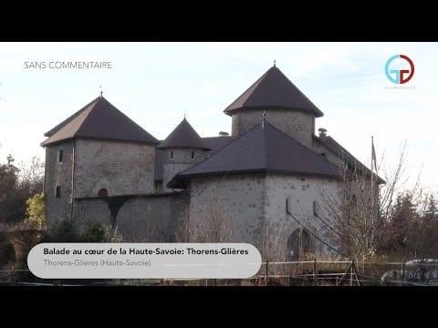 Balade au cœur de la Haute-Savoie: Thorens-Glières