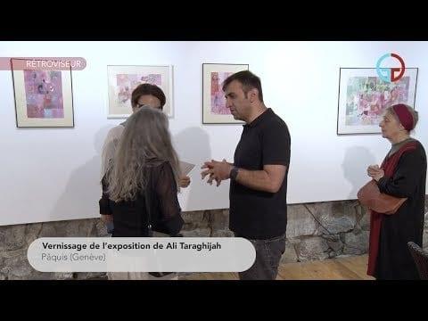 Vernissage de l'exposition de Ali Taraghijah