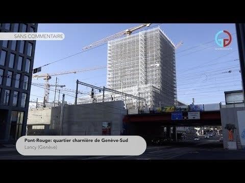 Pont-Rouge: quartier charnière de Genève-Sud