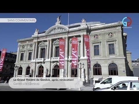 Le Grand Théâtre de Genève, après rénovation!
