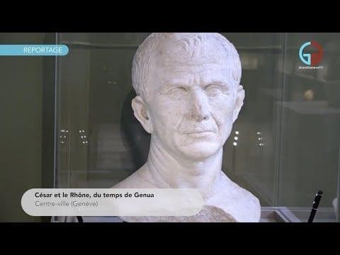 César et le Rhône, du temps de Genua