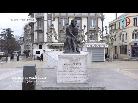 Sculpture de Michel Servet – Annemasse