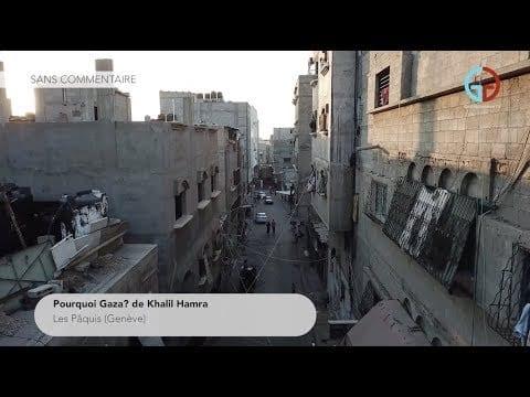 Pourquoi Gaza? de Khalil Hamra