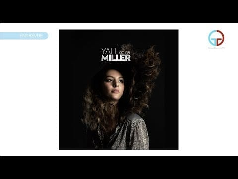 00-08 de Yael Miller: album d'émancipation et d'exploration