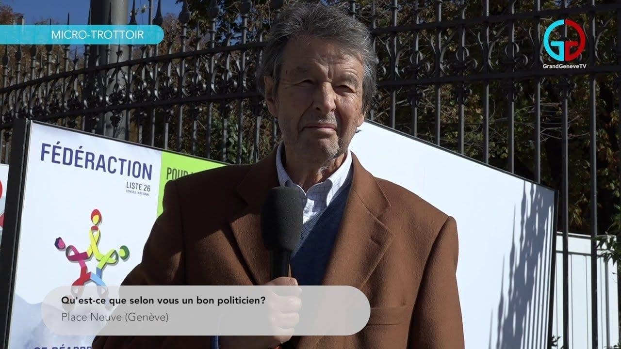 Qu'est-ce que selon vous un bon politicien ?