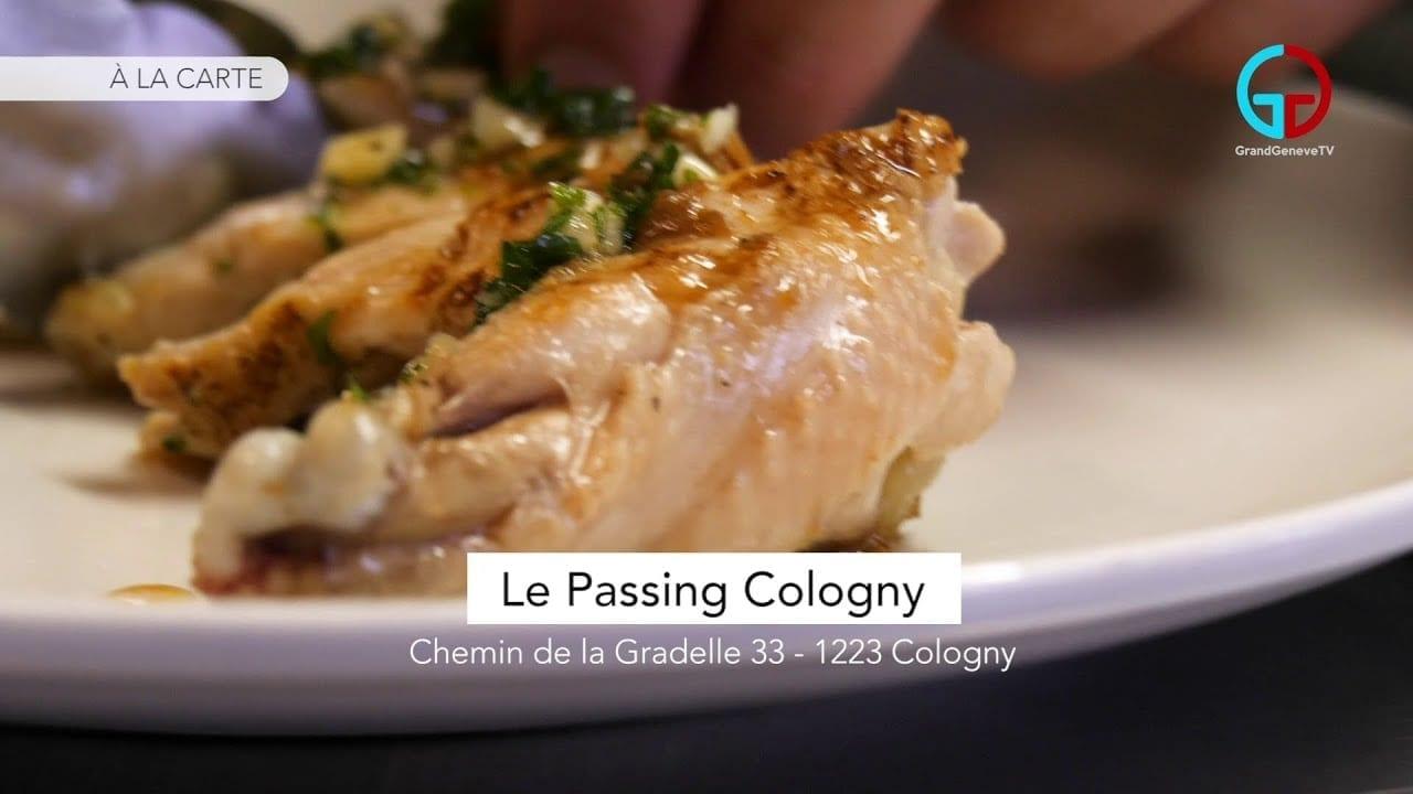 À LA CARTE – Le Passing Cologny